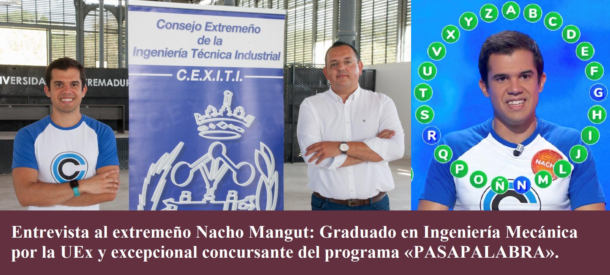 Entrevista del CEXITI a Nacho Mangut, el ingeniero extremeño que triunfa en PASAPALABRA